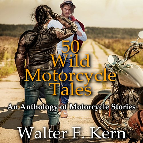 50 Wild Motorcycle Tales audiobook cover art