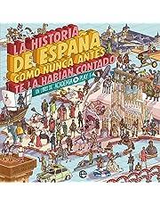 La historia de España como nunca antes te la habían contado: Un libro de Academia Play