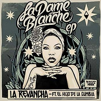 "La Dame Blanche ""La Revancha"" (Deluxe Version)"
