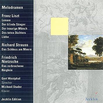 Franz Liszt, Richard Strauss & Friedrich Nietzsche: Melodramen