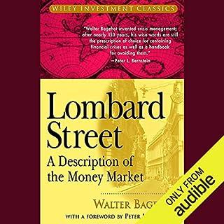 Lombard Street     A Description of the Money Market              Di:                                                                                                                                 Walter Bagehot                               Letto da:                                                                                                                                 Robin Sachs                      Durata:  7 ore e 39 min     1 recensione     Totali 5,0