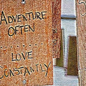 Adventure Often Love Instantly