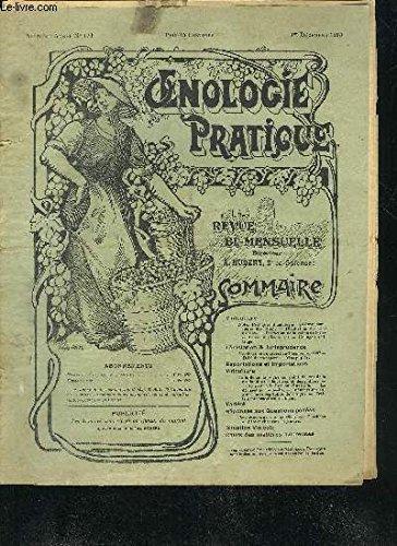 OENOLOGIE PRATIQUE N°124 DECEMBRE 1913 - analyse sommaire des vins - distillation des vins avariés - extraction de la crème de tartre contenue dans les marcs - collage ou filtrage - vins piqués etc.