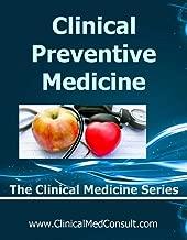 Clinical Preventive Medicine - 2020 (The Clinical Medicine Series Book 33)