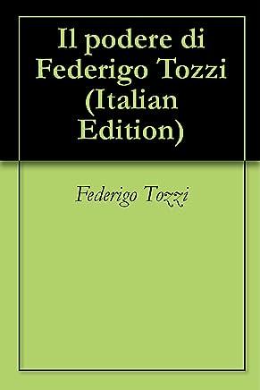 Il podere di Federigo Tozzi
