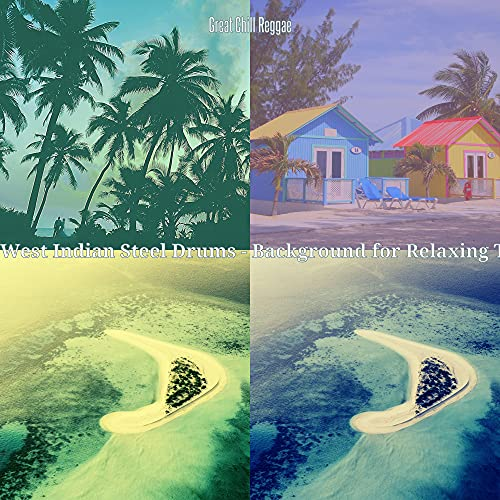 Smart West Indian Steel Drum Music - Vibe for Extended Vacations