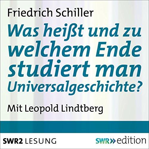 Was heißt und zu welchem Ende studiert man Universalgeschichte? Titelbild