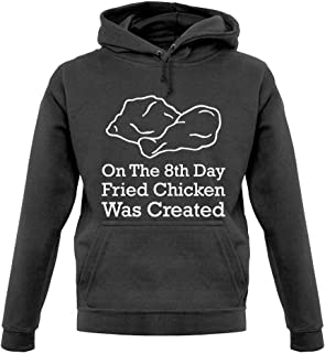 On The 8th Day Fried Chicken was Created - Unisex Hoodie/Hooded Top