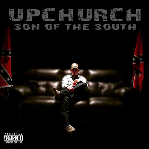 Son of the South [Explicit] by Upchurch on Amazon Music