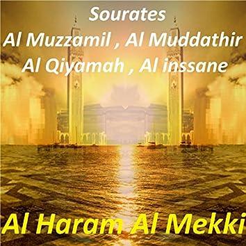 Sourates Al Muzzamil, Al Muddathir, Al Qiyamah, Al Inssane (Quran)
