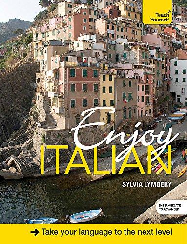 Enjoy Intermediate Italian (Teach Yourself)