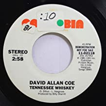 DAVID ALLAN COE 45 RPM TENNESSEE WHISKEY / TENNESSEE WHISKEY