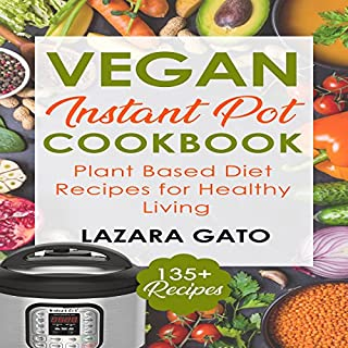 Vegan Instant Pot Cookbook audiobook cover art