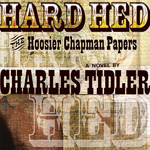 Hard Hed: The Hoosier Chapman Papers cover art
