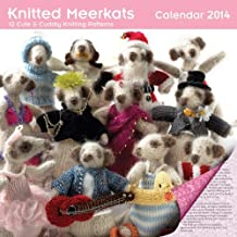 Knitted Meerkats wall calendar 2014: (12 Cute and Cuddly Knitting Patterns) by Flame Tree Publishing (2013-08-21)