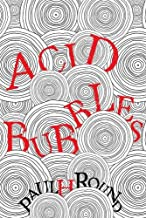 Acid Bubbles
