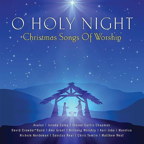 O Holy Night - Christmas Songs Of Worship by Various artists on Amazon Music - Amazon.com