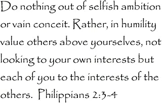 Tapestry Of Truth - Philippians 2:3-4 - TOT2292 - Wall and Home Scripture, Lettering, Quotes, Images, Stickers, Decals, Art, and More! - Do Nothing Out of Selfish Ambition or vain Conceit. Rather.