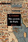 Mes secrets de Paris par Lenotre