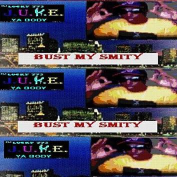 Bust My Smity