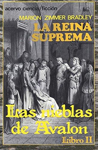 La Reina Suprema: Libro 2 de Las Nieblas de Avalon: Volume 2
