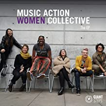 Music Action Women Collective: The EP