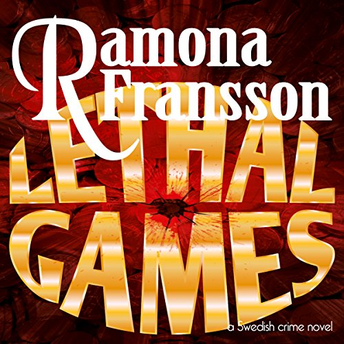 Lethal Games: A Swedish Crime Novel cover art