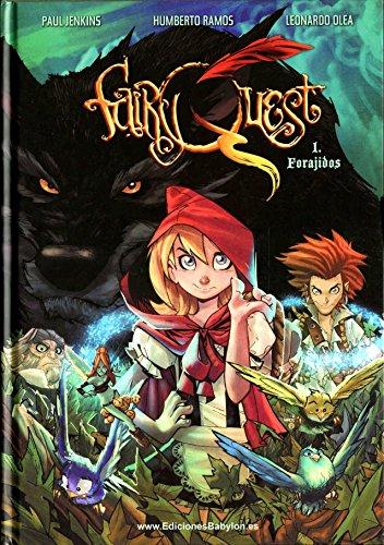 Fairy Quest, Forajidos