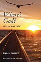 Where's God? Revelations Today: (Large Print) (3)