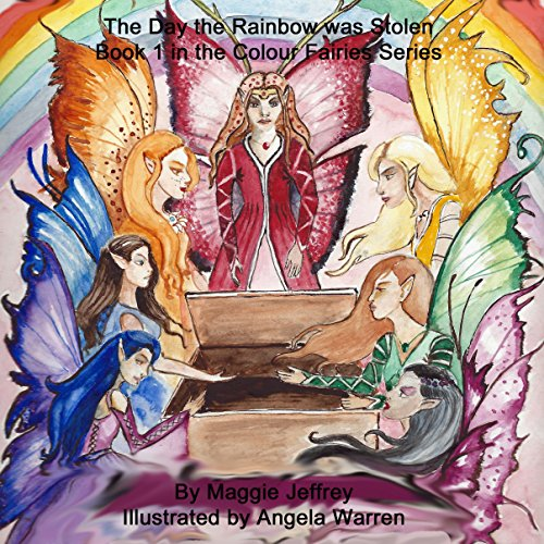 The Day the Rainbow Was Stolen cover art