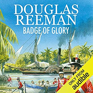 Badge of Glory                   By:                                                                                                                                 Douglas Reeman                               Narrated by:                                                                                                                                 David Rintoul                      Length: 10 hrs and 51 mins     38 ratings     Overall 4.7