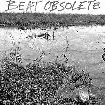 Beat Obsolete