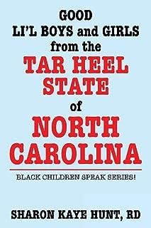 Good Lil' Boys and Girls from the Tar Heel State of North Carolina: Black Children Speak Series!