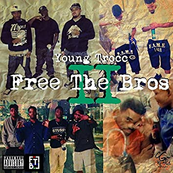 Free the Bros 2