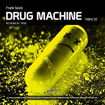 Drug Machine