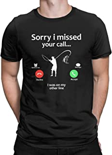 Sorry I Missed Your Call I was On My Other Line Novelty Graphic T-Shirt Fisherman Fishing Pole Tops Tees for Men