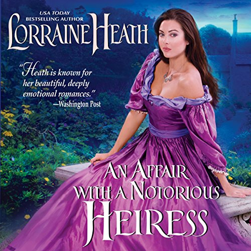 An Affair with a Notorious Heiress audiobook cover art