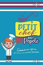 Petit chef fait sa popote: Carnet de recette pour enfant (French Edition)