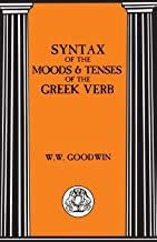 Syntax of the Moods and Tenses of the Greek Verbs (Bristol Classical Paperbacks)