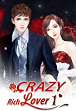 Crazy Rich Lover 1: Tender Was The Night, So Was Satan (Crazy Rich Lover Series)