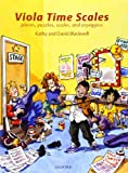 Viola Time Scales: Pieces, puzzles, scales, and arpeggios...