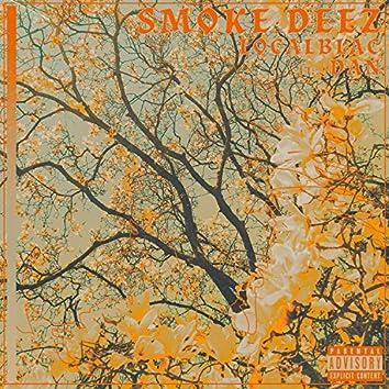 Smoke Deez (feat. DAN)