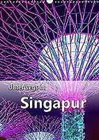 Unterwegs in Singapur (Wandkalender 2022 DIN A3 hoch): Ein Stadtstaat der Superlative in Suedostasien. (Planer, 14 Seiten )