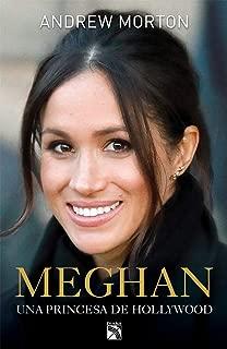 Meghan: una princesa de Hollywood (Spanish Edition)