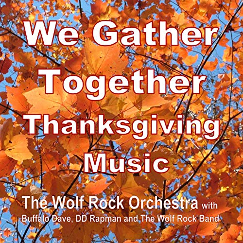 We Gather Together – Thanksgiving Music