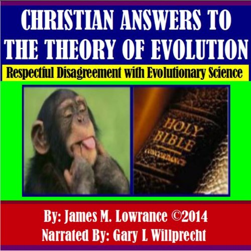 Christian Answers to the Theory of Evolution audiobook cover art