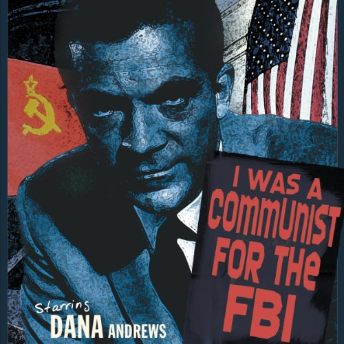 I Was a Communist for the FBI audiobook cover art