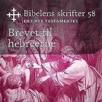 Brevet til hebreerne (Bibel2011 – Bibelens skrifter 58 – Det Nye Testamentet)'s image