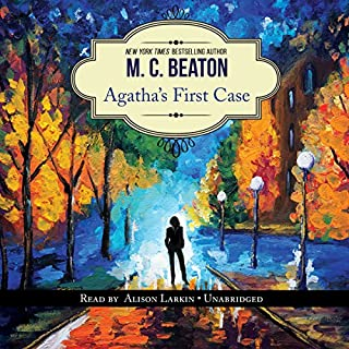 Agatha's First Case     An Agatha Raisin Short Story              By:                                                                                                                                 M. C. Beaton                               Narrated by:                                                                                                                                 Alison Larkin                      Length: 1 hr and 9 mins     555 ratings     Overall 4.3