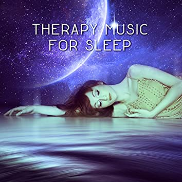 Therapy Music for Sleep – Peaceful Nature Sounds for Calm Down & Relax Before Sleep, Lullabies